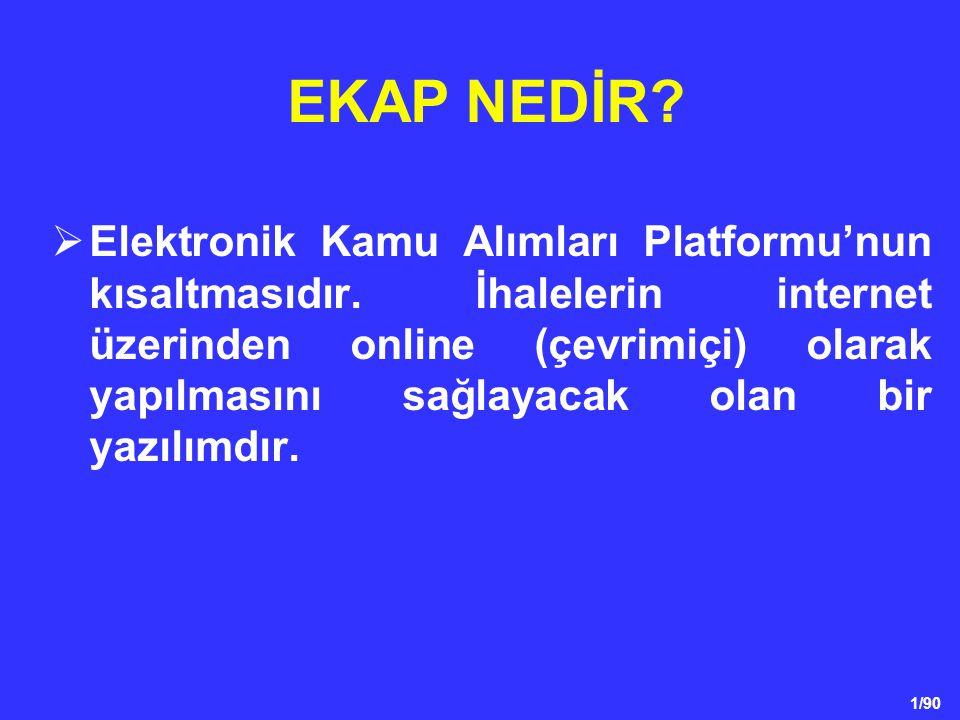 1/90  Elektronik Kamu Alımları Platformu'nun kısaltmasıdır. İhalelerin internet üzerinden online (çevrimiçi) olarak yapılmasını sağlayacak olan bir y