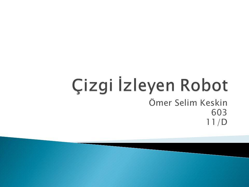  Çizgi izleyen robot belirli bir yolu otonom olarak takip edebilen robottur.