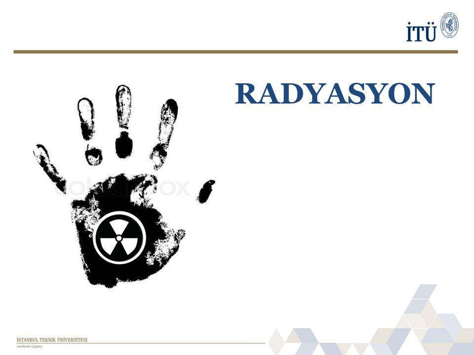 • Radyasyon, elektromanyetik dalgalar veya parçacıklar biçimindeki enerjinin emisyonu veya aktarımıdır.