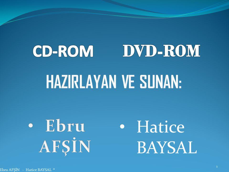 1 Ebru AFŞİN - Hatice BAYSAL ® • Hatice BAYSAL