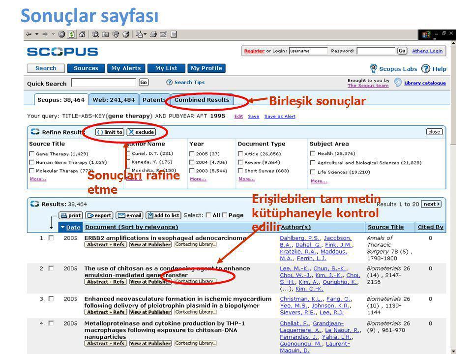 8 Sonuçlar sayfası Birleşik sonuçlar Sonuçları rafine etme Erişilebilen tam metin kütüphaneyle kontrol edilir