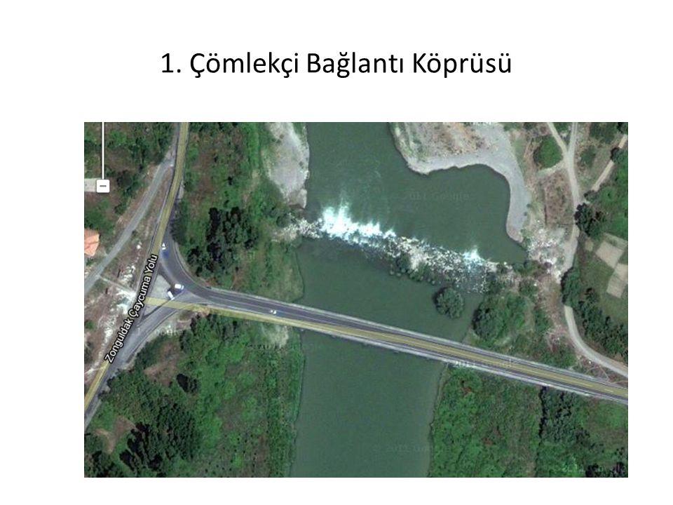 1. Çömlekçi Bağlantı Köprüsü