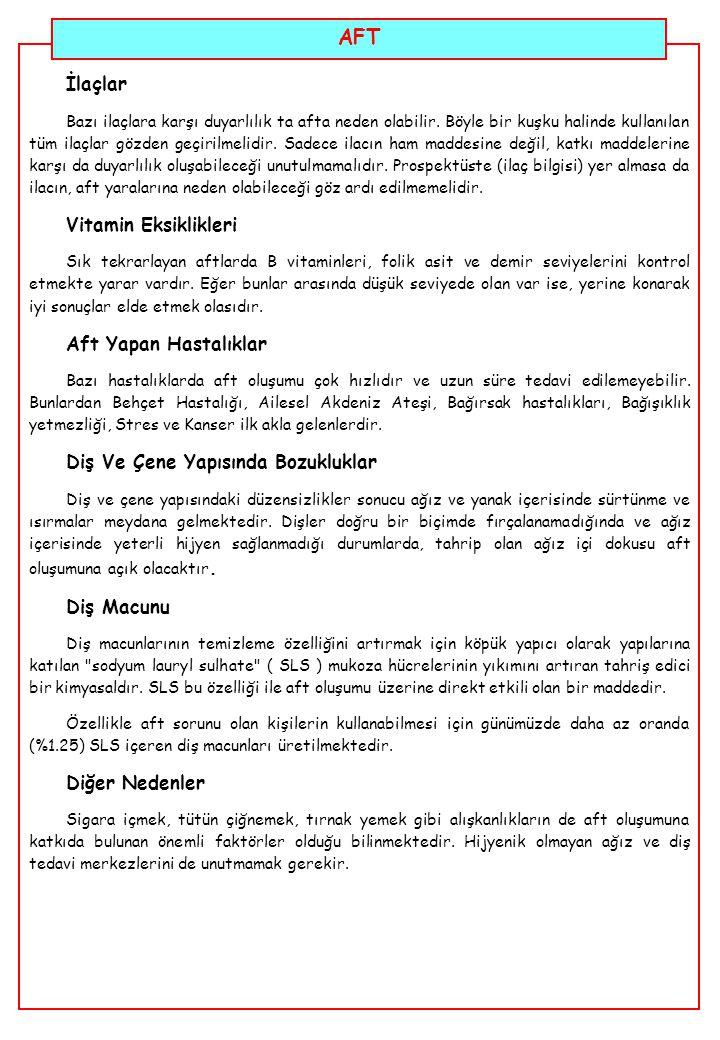 AFT AFT TEDAVİSİ NASIL YAPILMALIDIR.