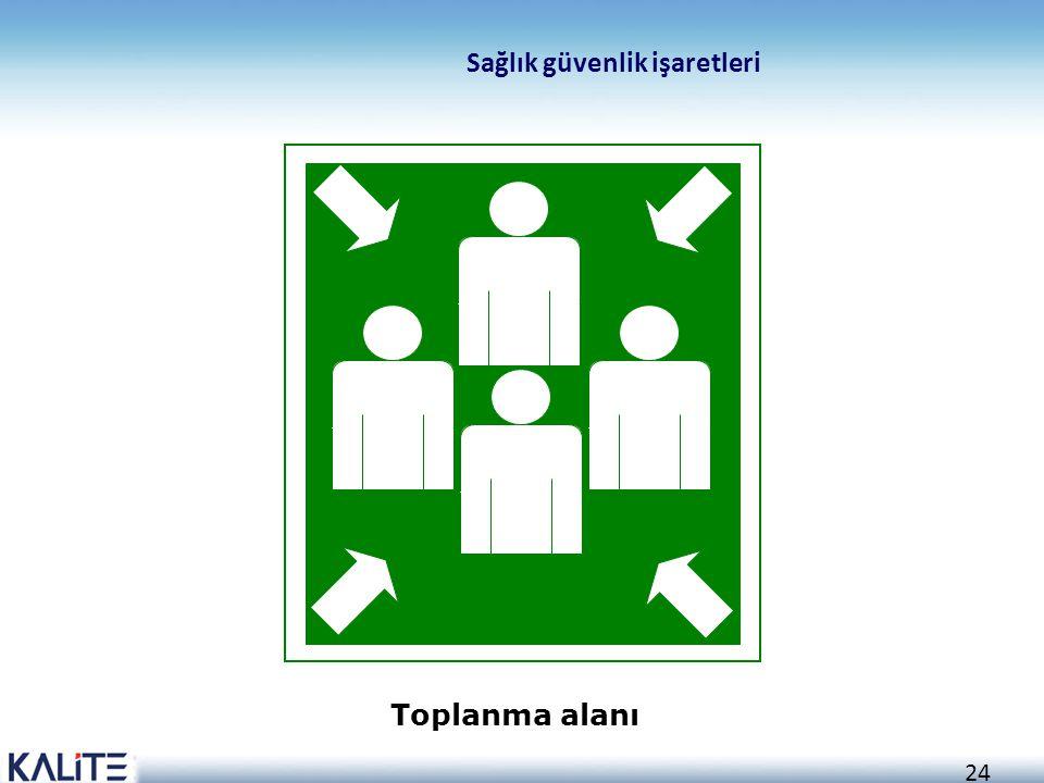 24 Sağlık güvenlik işaretleri Toplanma alanı