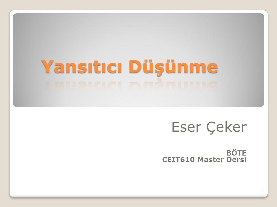 Eser Çeker BÖTE CEIT610 Master Dersi 1