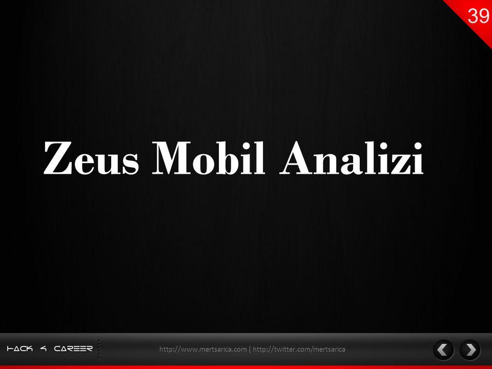 Zeus Mobil Analizi http://www.mertsarica.com | http://twitter.com/mertsarica