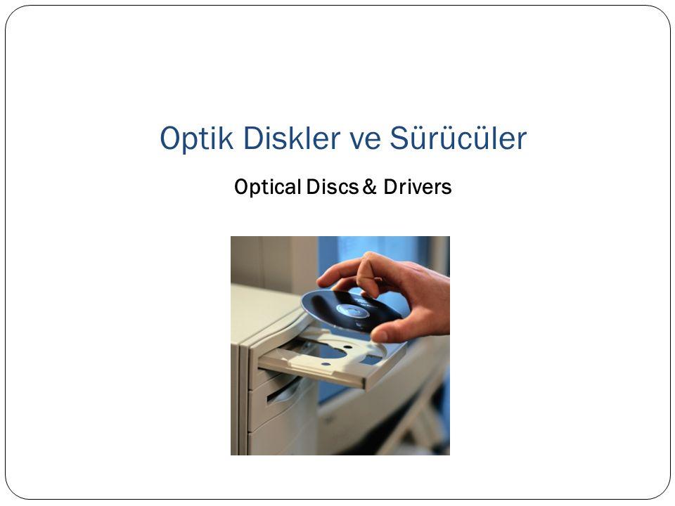 Optik Diskler ve Sürücüler Optical Discs & Drivers