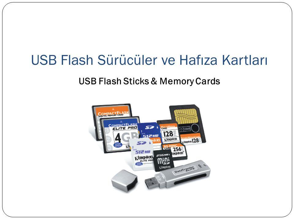 USB Flash Sürücüler ve Hafıza Kartları USB Flash Sticks & Memory Cards