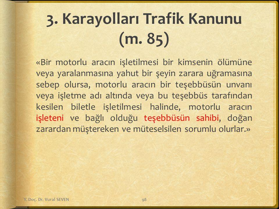 3.Karayolları Trafik Kanunu (m.