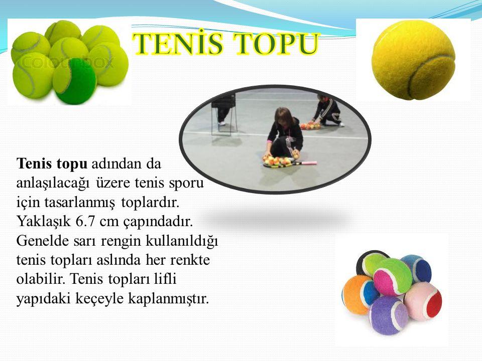 Tenis topu adından da anlaşılacağı üzere tenis sporu için tasarlanmış toplardır. Yaklaşık 6.7 cm çapındadır. Genelde sarı rengin kullanıldığı tenis to