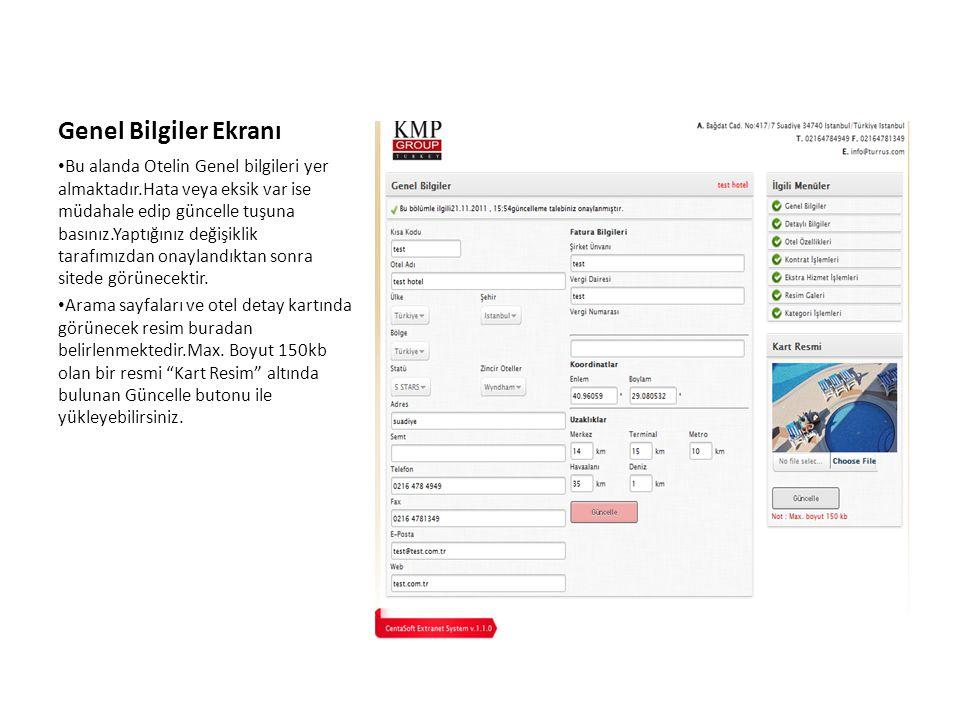 Detaylı Bilgiler Ekranı • Otel detay sayfaları bu bölümden eklenir, Genel Bakış otel detay sayfası ilk açılan sayfadır ve içerik bu kısımdan doldurulur.