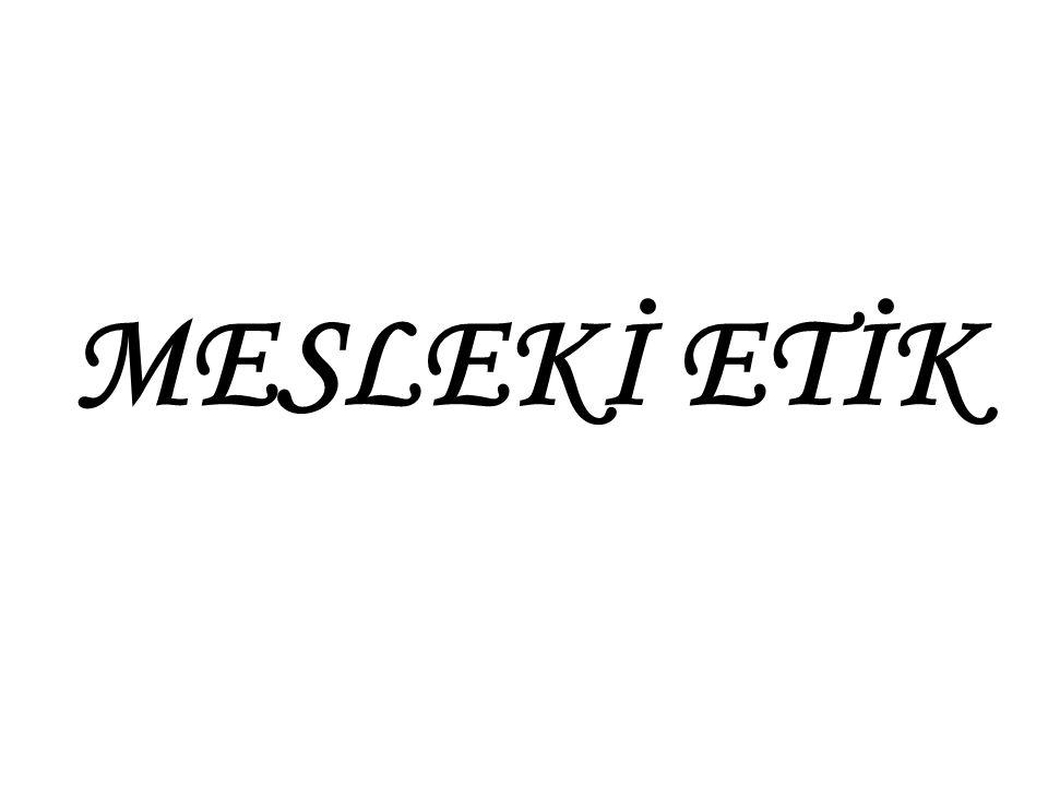 MESLEKİ ETİK