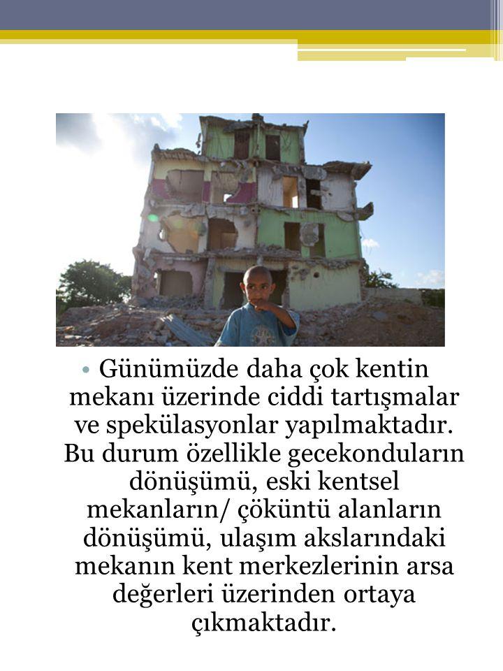 •Süreç bir bütün olarak doğanın, tarihin, kültürlerin satıldığı bir ortam yaratmıştır.
