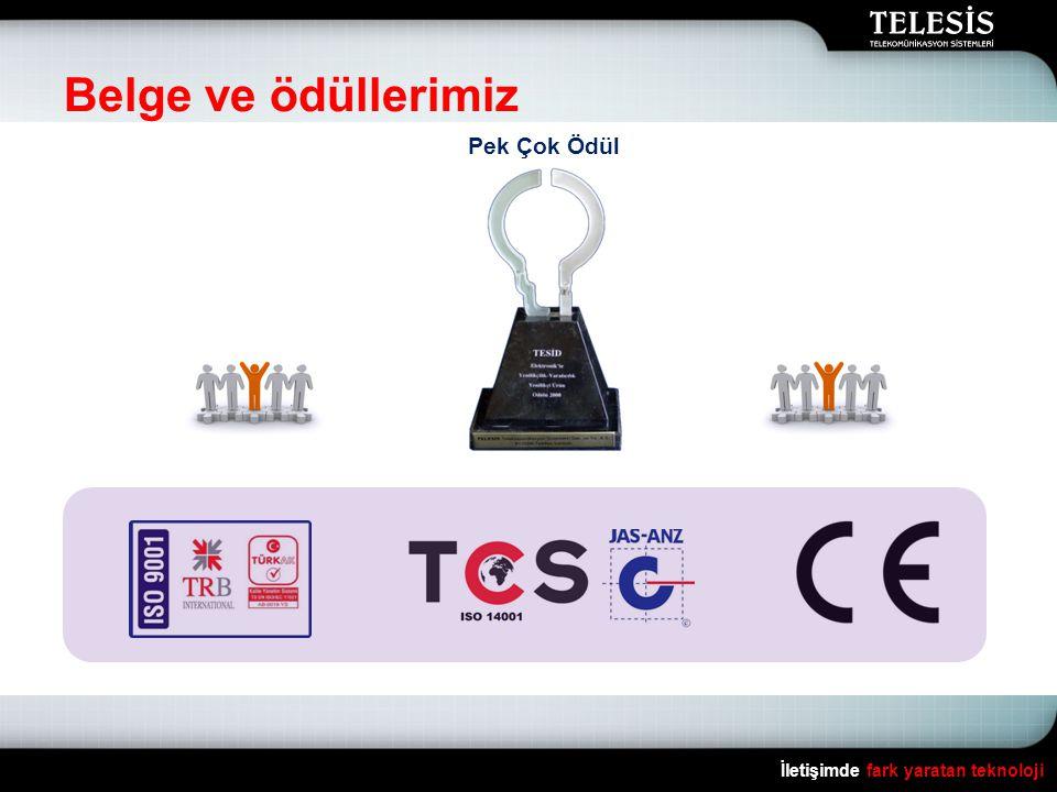 Belge ve ödüllerimiz İletişimde fark yaratan teknoloji Pek Çok Ödül