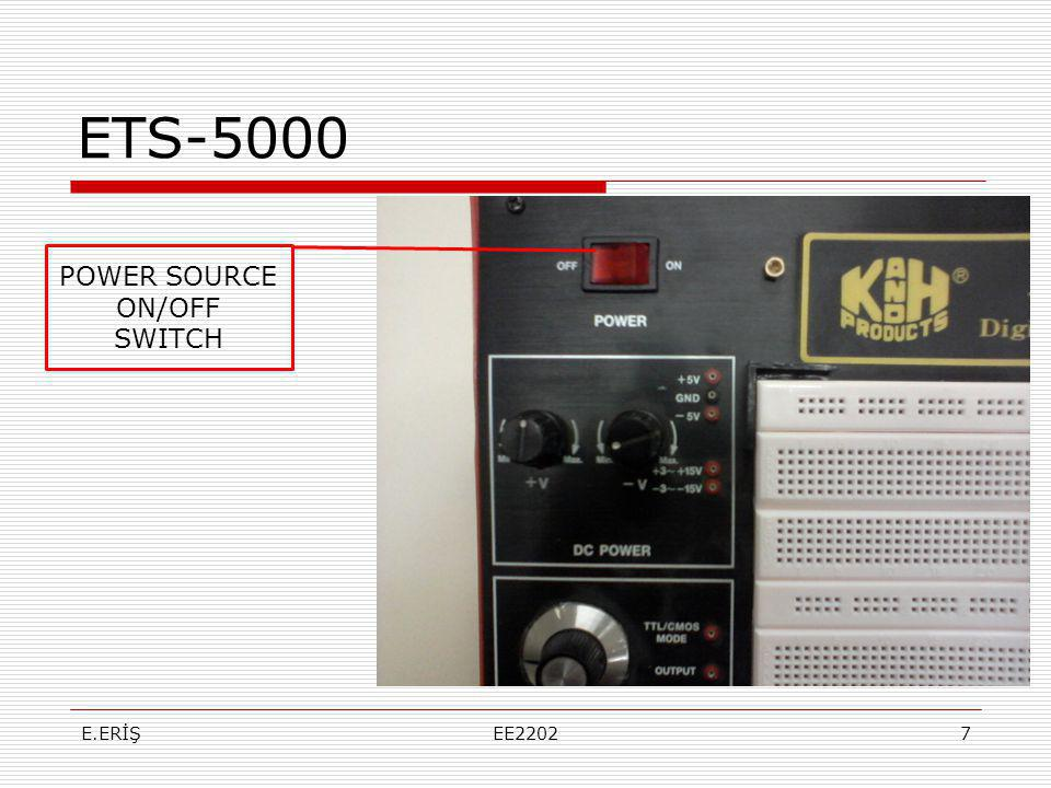 ETS-5000 POWER SOURCE ON/OFF SWITCH E.ERİŞEE22027