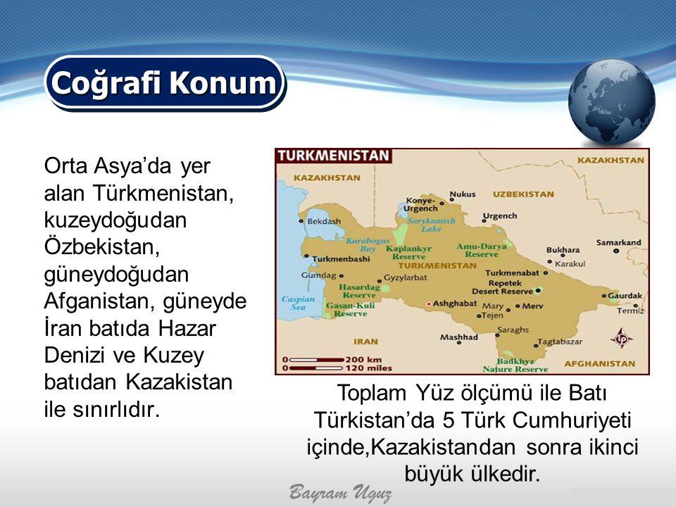 Orta Asya'da yer alan Türkmenistan, kuzeydoğudan Özbekistan, güneydoğudan Afganistan, güneyde İran batıda Hazar Denizi ve Kuzey batıdan Kazakistan ile
