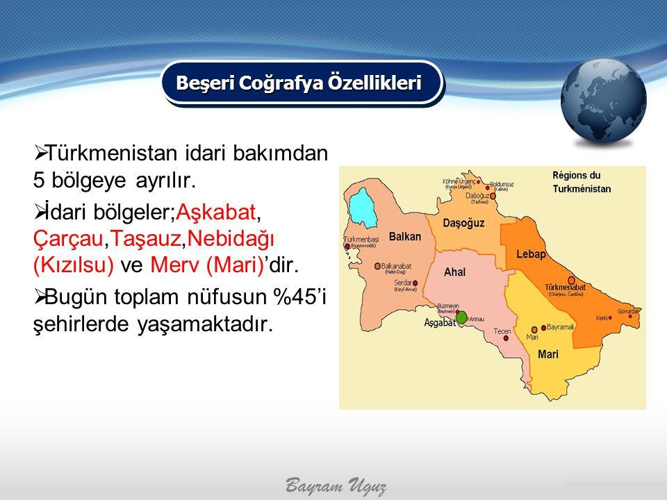 TTürkmenistan idari bakımdan 5 bölgeye ayrılır. İİdari bölgeler;Aşkabat, Çarçau,Taşauz,Nebidağı (Kızılsu) ve Merv (Mari)'dir. BBugün toplam nüfu
