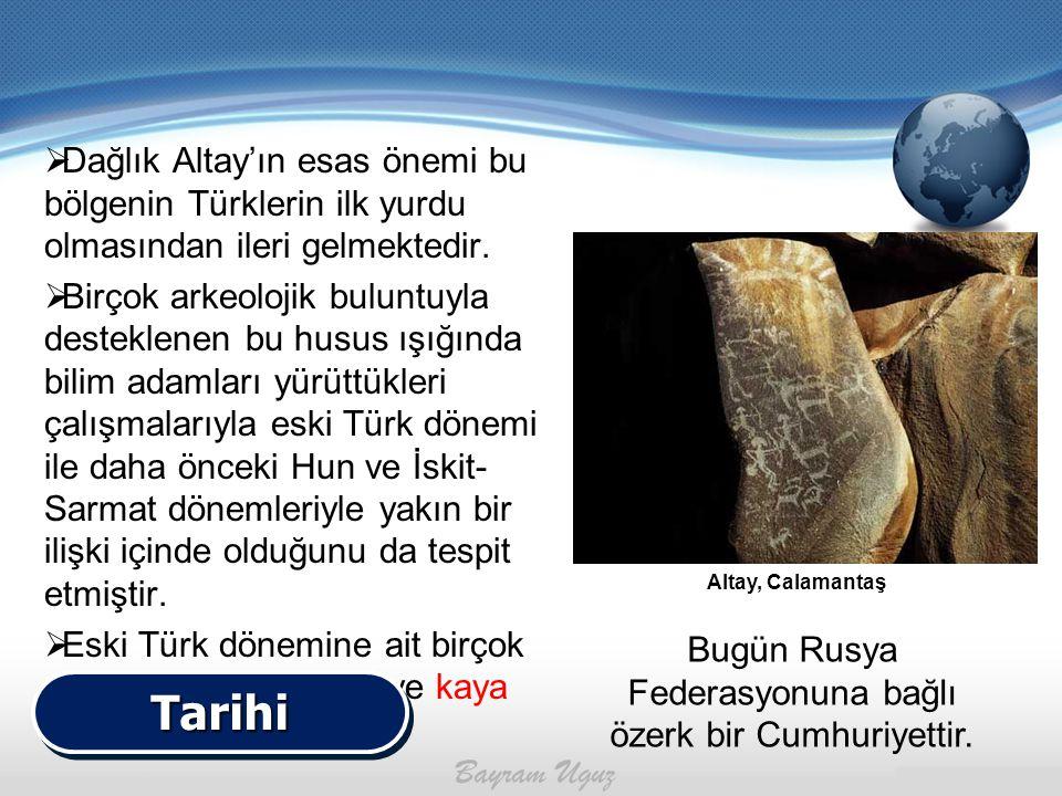  Dağlık Altay'ın esas önemi bu bölgenin Türklerin ilk yurdu olmasından ileri gelmektedir.  Birçok arkeolojik buluntuyla desteklenen bu husus ışığınd