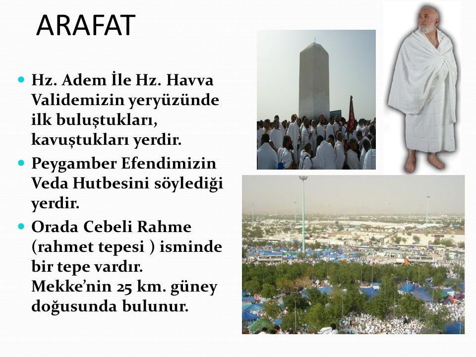 Arafat'a giden hacılar www.muhammetyilmaz.com Arafat Vakfesinin Vacibi vacip Arafat Vakfesinin Vacibi: Arefe günü gündüz Arafat a çıkmış olanların güneş batıncaya kadar Arafat ta beklemeleri vaciptir.Cem-i takdim ise sünnettir.