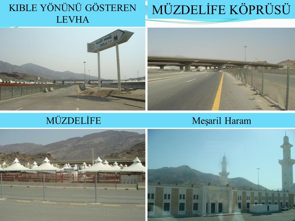 Arefe günü akşam güneş battıktan sonra Müzdelife'ye gidilir. Arafat Müzdelife Mina Mescid-i Haram