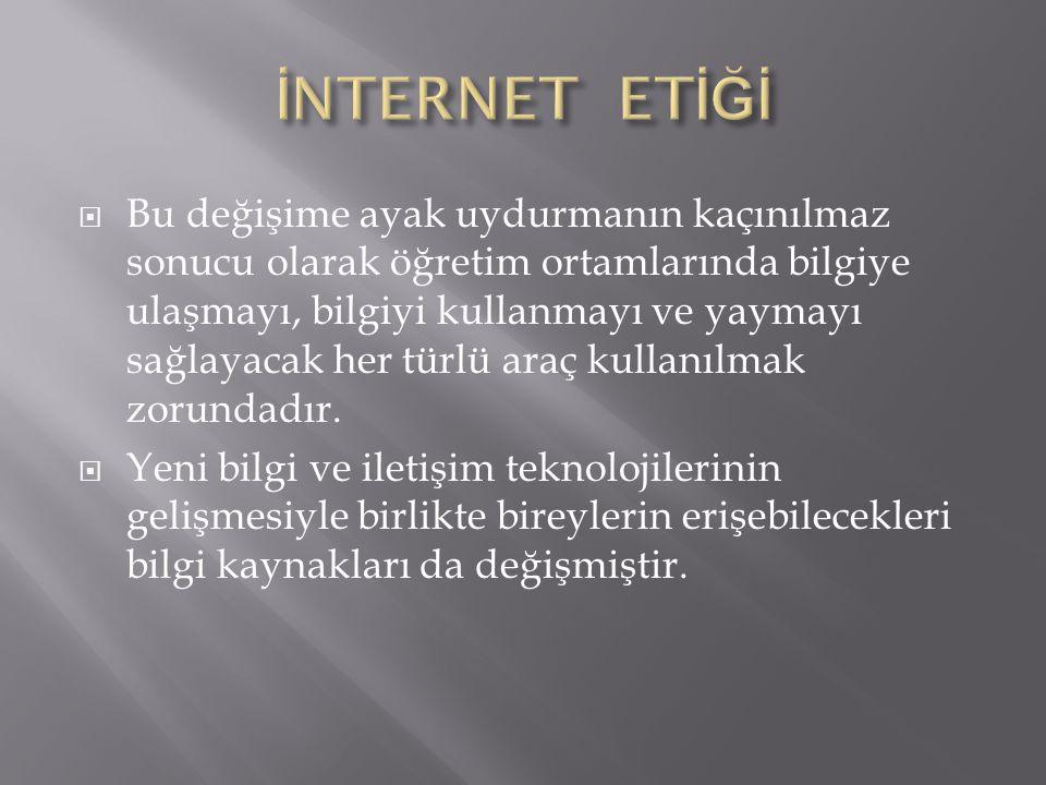  Yapılan araştırmalarda internet kullanımında denetimin tam olarak sağlanamadığı gözlenmektedir.