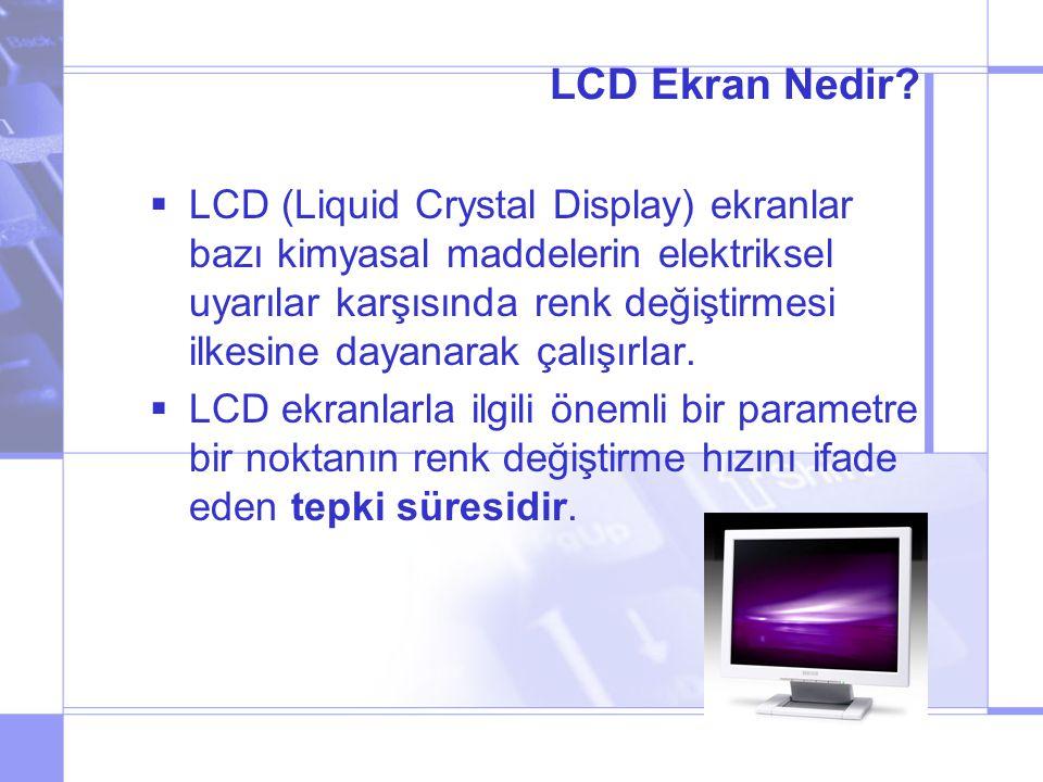 LCD Ekran Nedir.