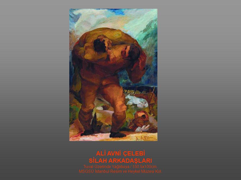ZEKİ KOCAMEMİ MEKKARE ERLERİ / NAKLİYE KOLU / 1935 Tuval Üzerinde Yağlıboya / 123,5x195,5cm MSGSÜ İstanbul Resim ve Heykel Müzesi Kol.