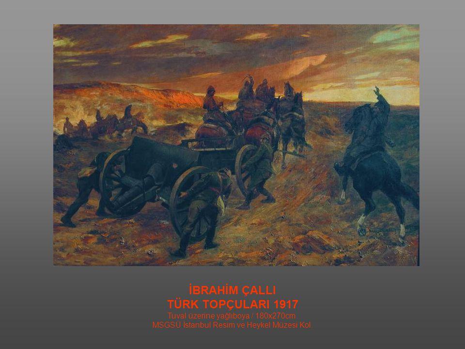HİKMET ONAT SİPERDE MEKTUP OKUYAN ASKERLER / 1917 Tuval üzerine yağlıboya / 145x120cm. MSGSÜ İstanbul Resim ve Heykel Müzesi Kol.