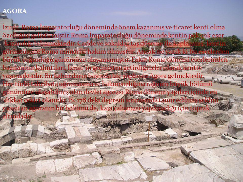 AGORA İzmir, Roma İmparatorluğu döneminde önem kazanmış ve ticaret kenti olma özelliğini geliştirmiştir. Roma İmparatorluğu döneminde kentin pek çok e