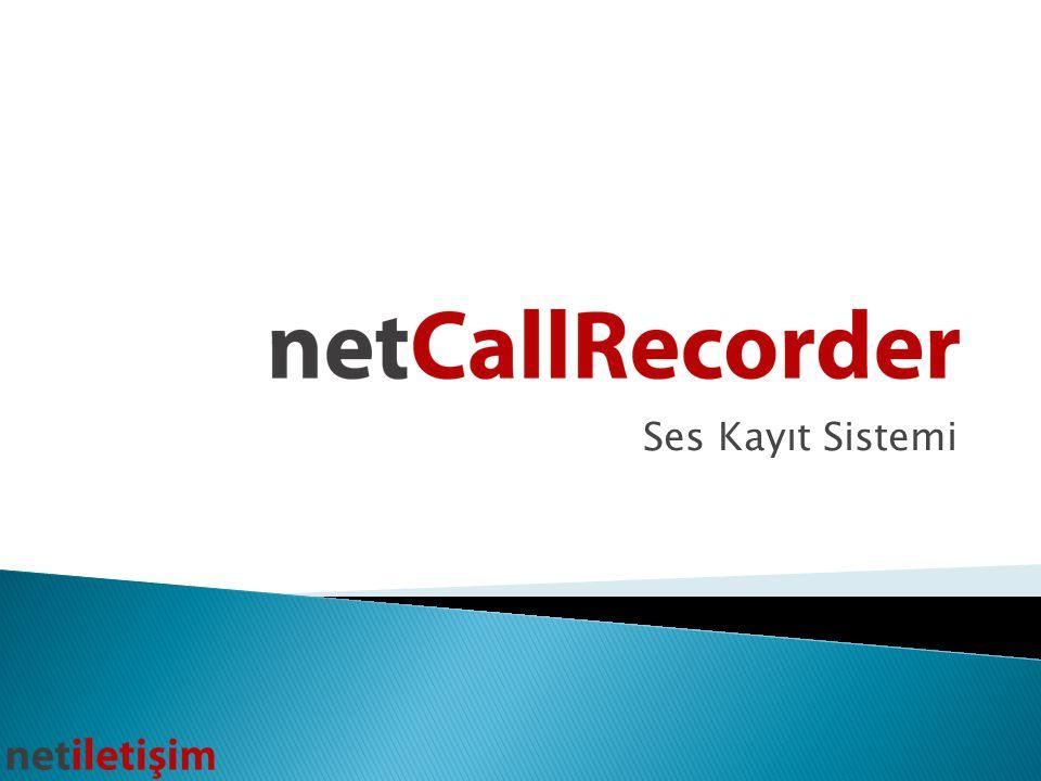 Net Call Recorder, Avaya Communication Manager santralleri üzerinde ses kaydı yapılabilmesi için Net İletişim tarafından üretilmiş ACM ile tam uyumlu ses kayıt programıdır.