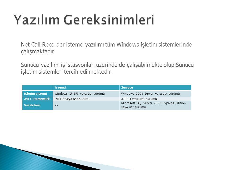 İstemciSunucu İşletim sistemiWindows XP SP3 veya üst sürümüWindows 2003 Server veya üst sürümü.NET Framework.NET 4 veya üst sürümü Veritabanı-- Micros