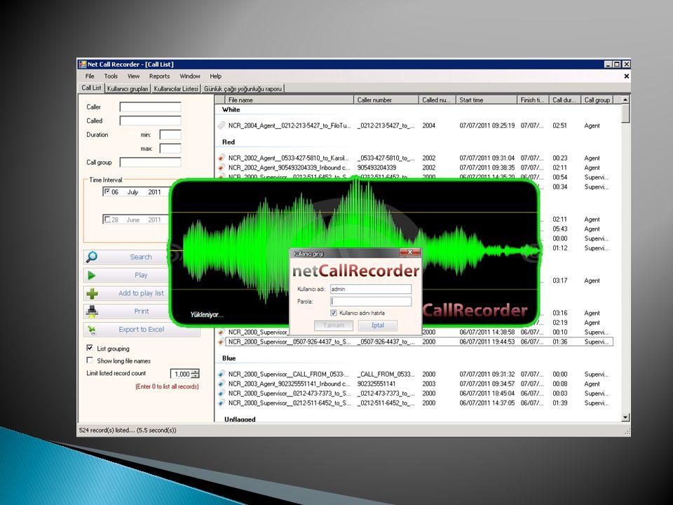 En düşükTavsiye edilen İşlemciIntel P4 2.0 GHzIntel I5 (4 çekirdek) 3GHz Sabit disk320 GB 7200rpm2 TB 7200 rpm Sistem hafızası*2 GB4 GB Ağ bağlantısı100 Mbps1 Gbps Net Call Recorder sistem gereksinimleri kullanıcı sayısına ve organizasyonunuzun iletişim altyapısına göre farklılık gösterebilmektedir.