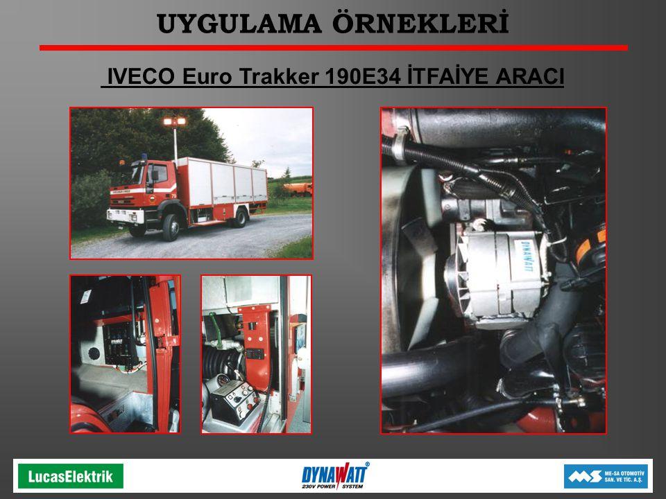 UYGULAMA ÖRNEKLERİ IVECO Euro Trakker 190E34 İTFAİYE ARACI