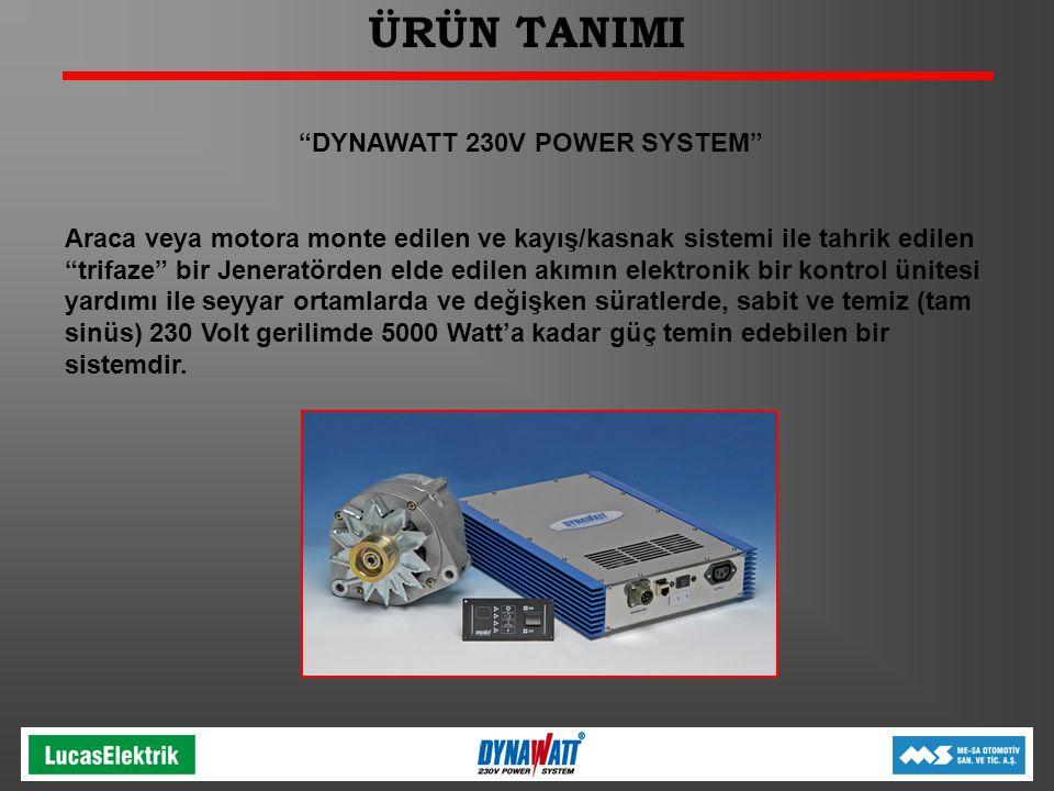 """ÜRÜN TANIMI """"DYNAWATT 230V POWER SYSTEM"""" Araca veya motora monte edilen ve kayış/kasnak sistemi ile tahrik edilen """"trifaze"""" bir Jeneratörden elde edil"""