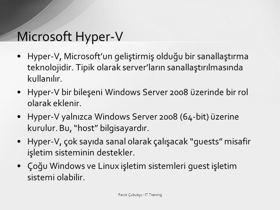 •Hyper-V, Microsoft'un geliştirmiş olduğu bir sanallaştırma teknolojidir. Tipik olarak server'ların sanallaştırılmasında kullanılır. •Hyper-V bir bile