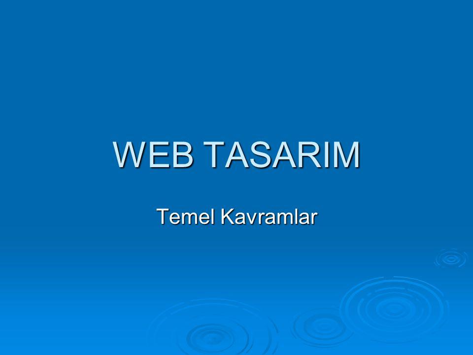 WEB TASARIM Temel Kavramlar