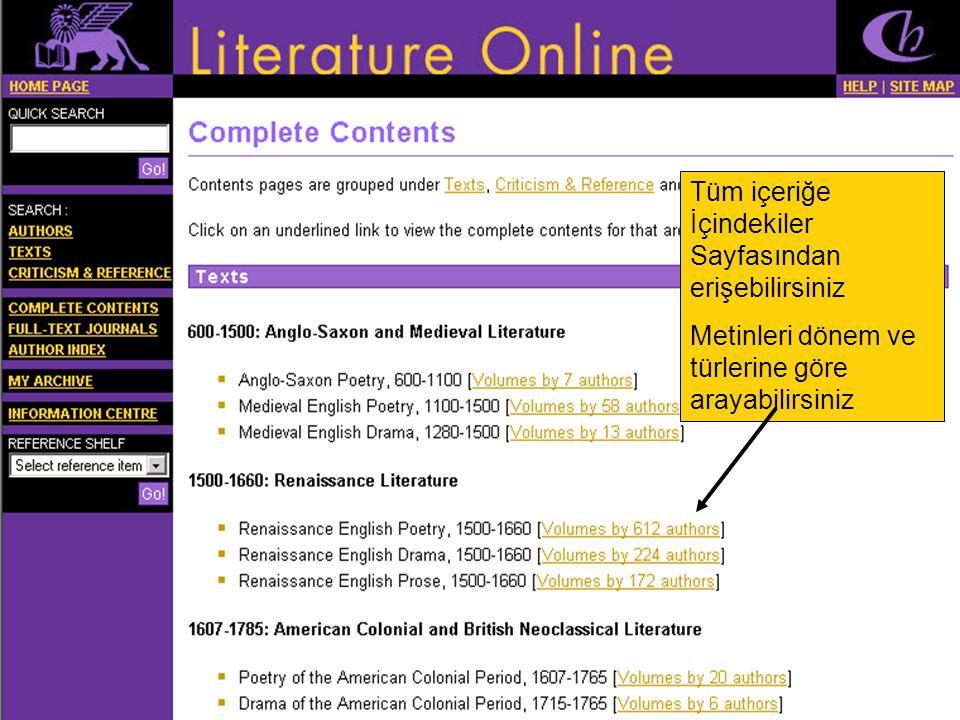Tüm içeriğe İçindekiler Sayfasından erişebilirsiniz Metinleri dönem ve türlerine göre arayabilirsiniz