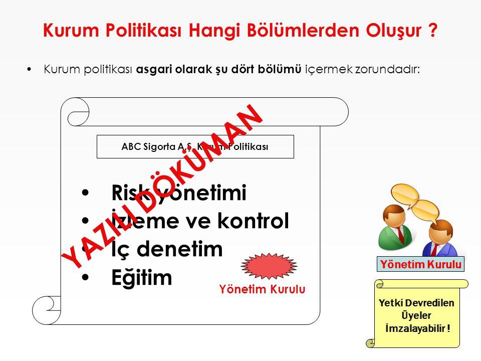 Kurum Politikası Hangi Bölümlerden Oluşur .
