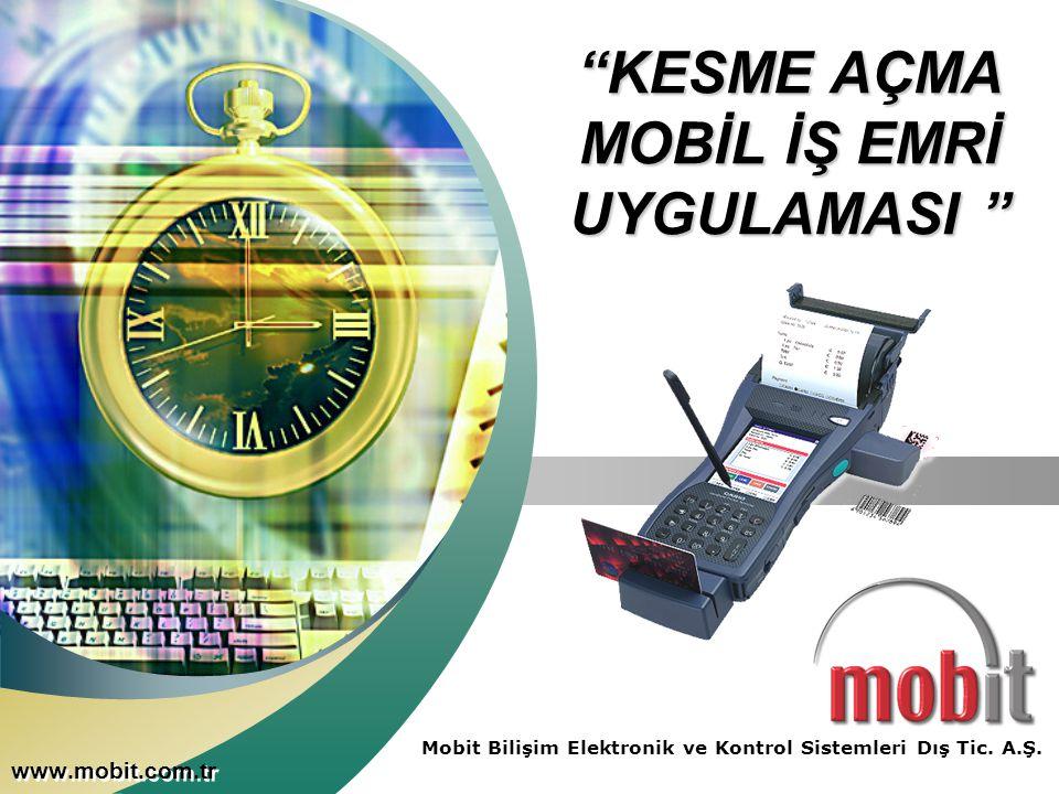www.mobit.com.tr Mobit Bilişim Elektronik ve Kontrol Sistemleri Dış Tic.