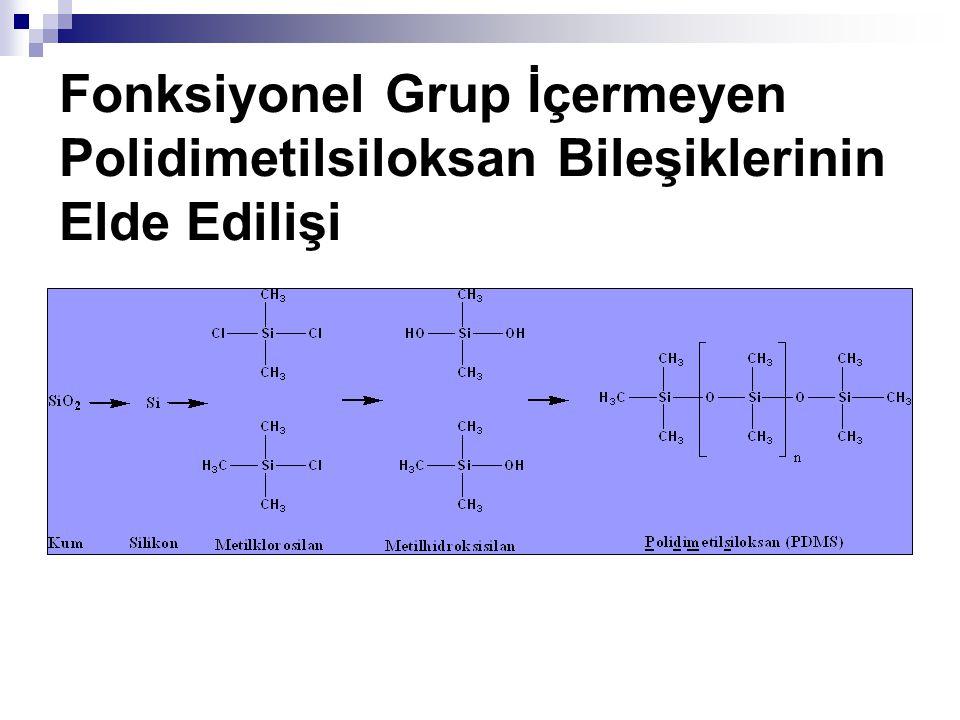 Fonksiyonel Grup İçermeyen Polidimetilsiloksan Bileşiklerinin Elde Edilişi