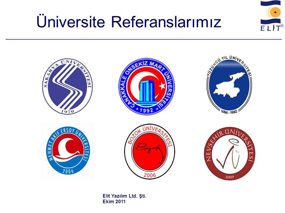 Üniversite Referanslarımız Elit Yazılım Ltd. Şti. Ekim 2011