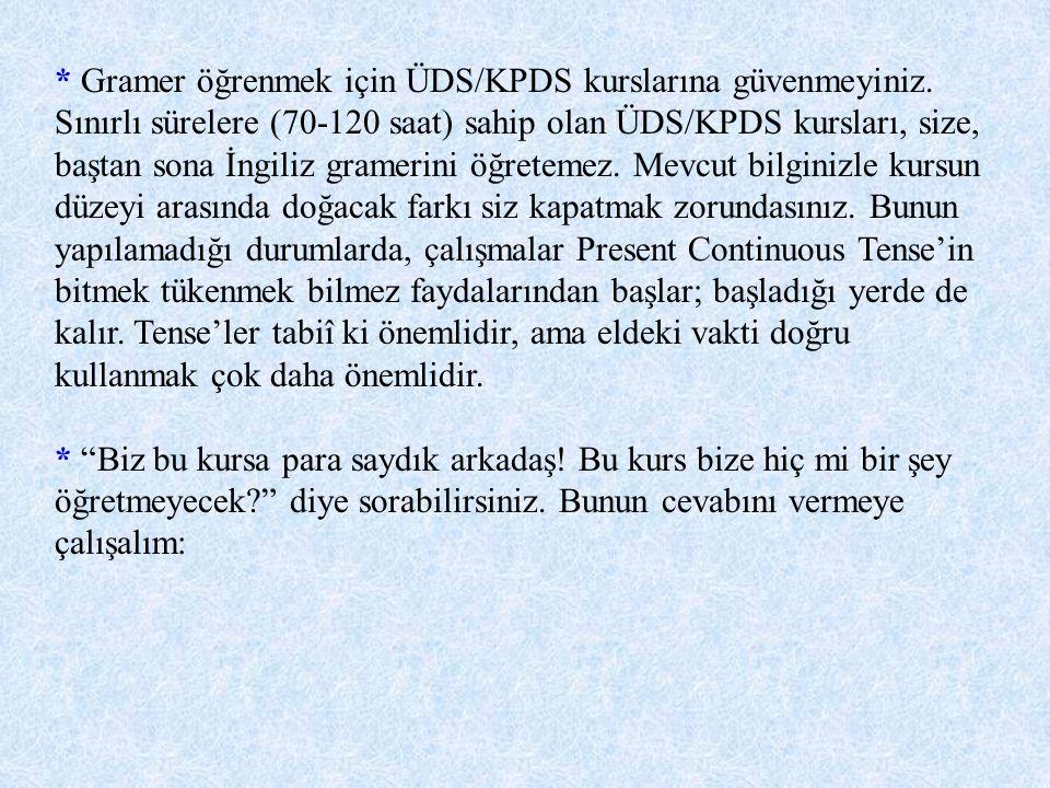 Bir ÜDS/KPDS hazırlık programından, gramerle ilgili olarak aşağıdaki hizmetleri bekleyebilirsiniz: 1.