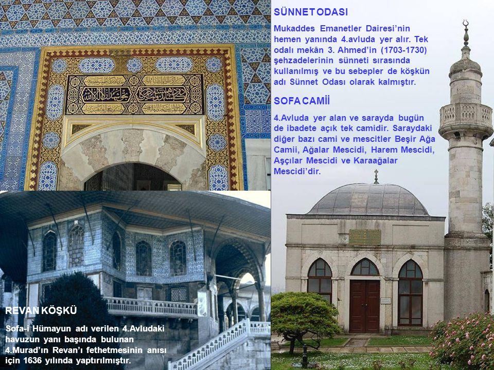 SÜNNET ODASI Mukaddes Emanetler Dairesi'nin hemen yanında 4.avluda yer alır. Tek odalı mekân 3. Ahmed'in (1703-1730) şehzadelerinin sünneti sırasında