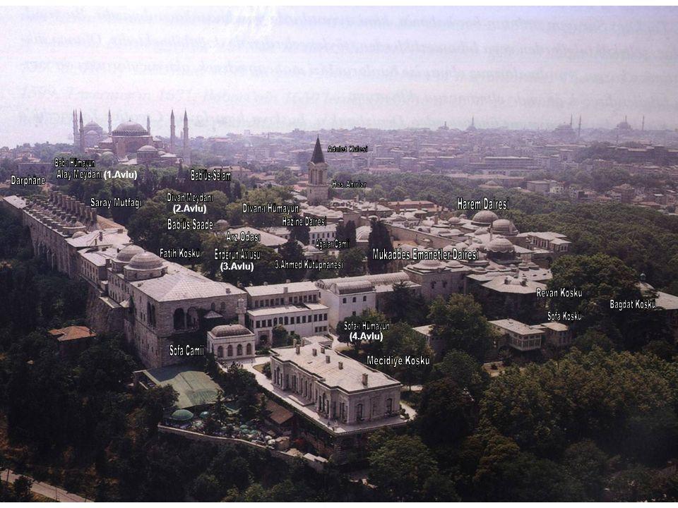 İFTARİYE KÖŞKÜ (İFTARİYE KAMERİYESİ) Sultan 1.İbrahim tarafından 1640'da yaptırılmıştır.