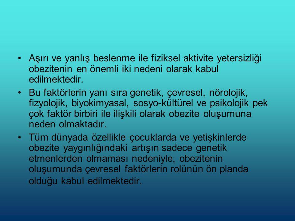 •Türkiye'de çocuklarda obezite görülme sıklığının son 20 yılda %6-7'den %15- 16'ya çıktığı bildirilmektedir •(Türkiye Obezite İle Mücadele Raporu, 2008);