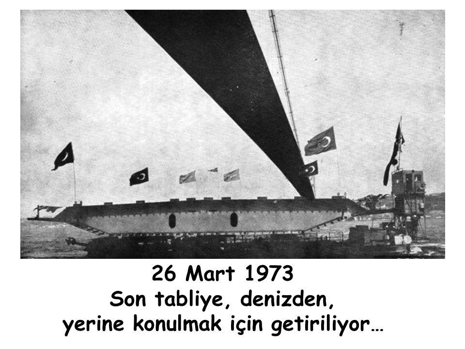 26 Mart 1973 Son tabliye, yerine konulmak üzere…