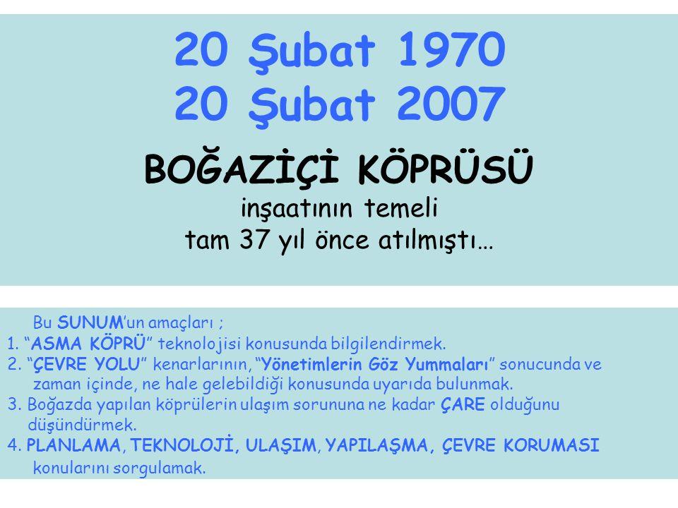 20 Şubat 1970 BOĞAZİÇİ KÖPRÜSÜ temel atma töreni ( Beylerbeyi / İstanbul )