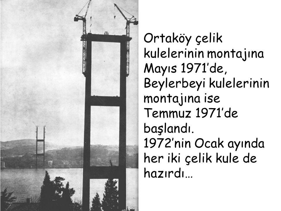 Kuleler tamamlanınca, Ortaköy'den Beylerbeyi'ne kadar denizin yüzeyine, birbirine paralel, 2 adet kılavuz halat serildi ve bunlar kulelerden aynı anda çekilerek, ilk birleşim sağlandı.