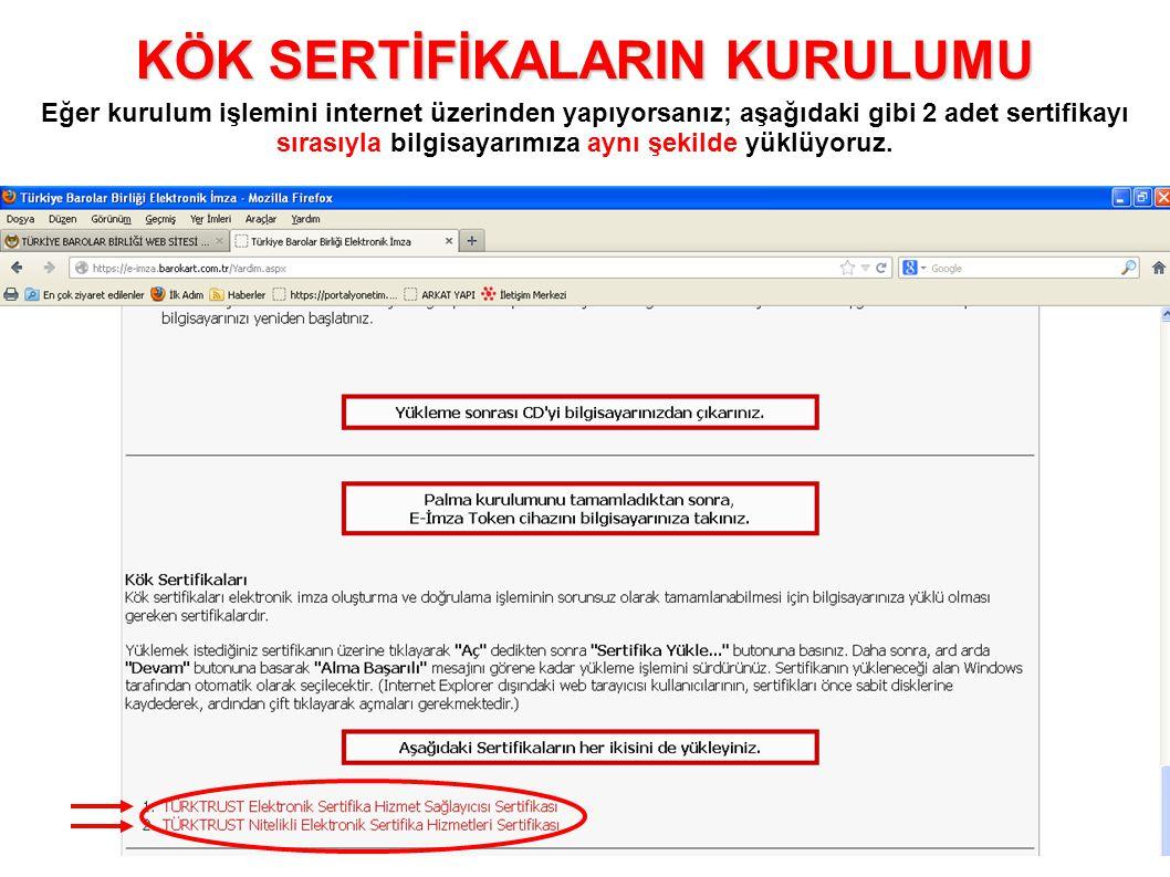 Eğer kurulum işlemini internet üzerinden yapıyorsanız; aşağıdaki gibi 2 adet sertifikayı sırasıyla bilgisayarımıza aynı şekilde yüklüyoruz.