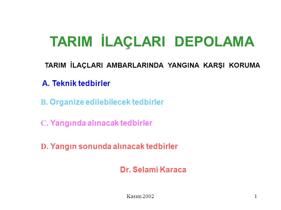 Kasım 20022 TEKNİK TEDBİRLER 1.